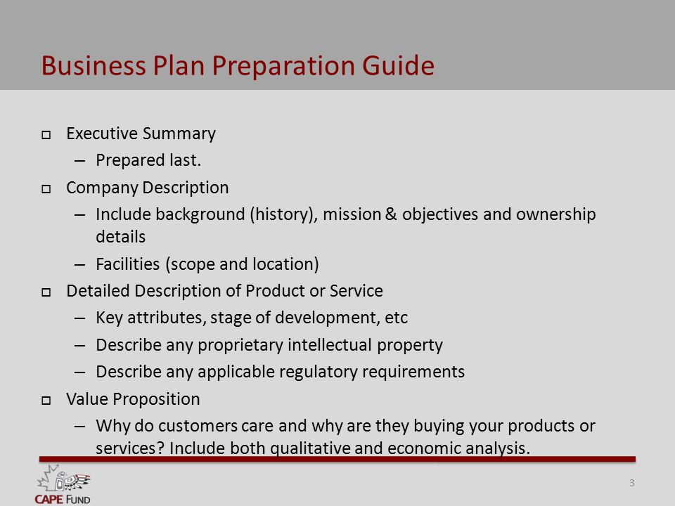Business Plan Preparation Guide  Executive Summary – Prepared last.