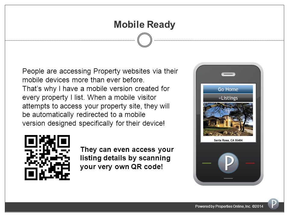 Mobile Ready People are accessing Property websites via their mobile devices more than ever before.