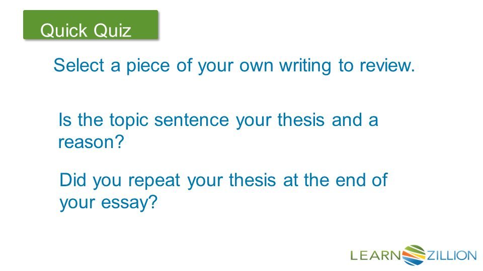 Let's Review Quick Quiz Select a piece of your own writing to review.