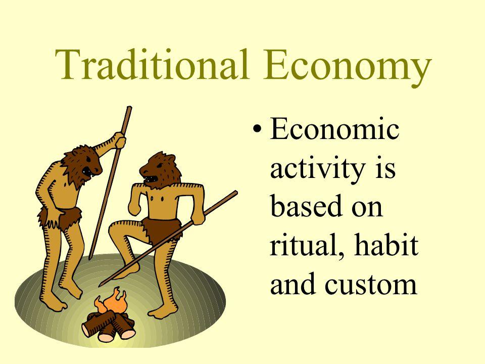 traditional economic system