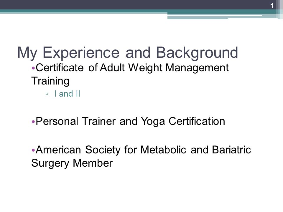 My Experience And Background Certificate Of Adult Weight Management