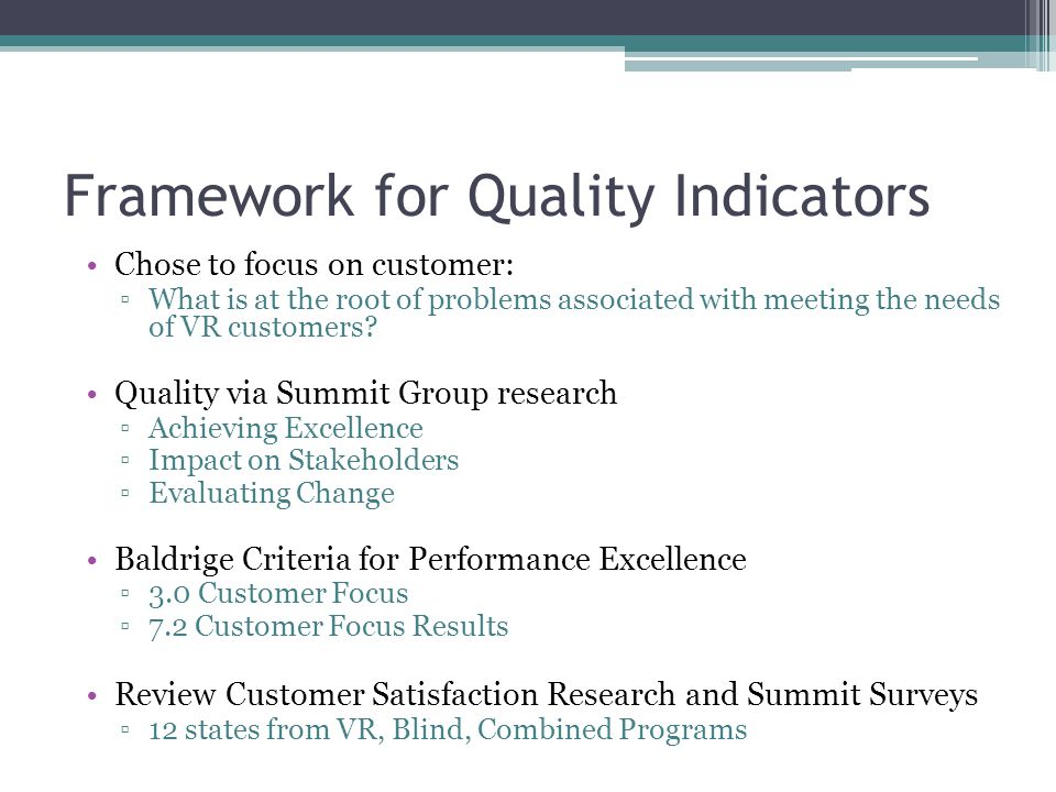 Indicators of Quality for Customer Focus: A 5-Why Approach