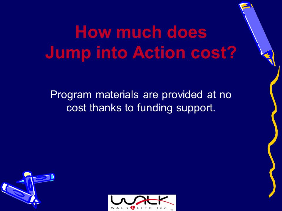 How much does Jump into Action cost.