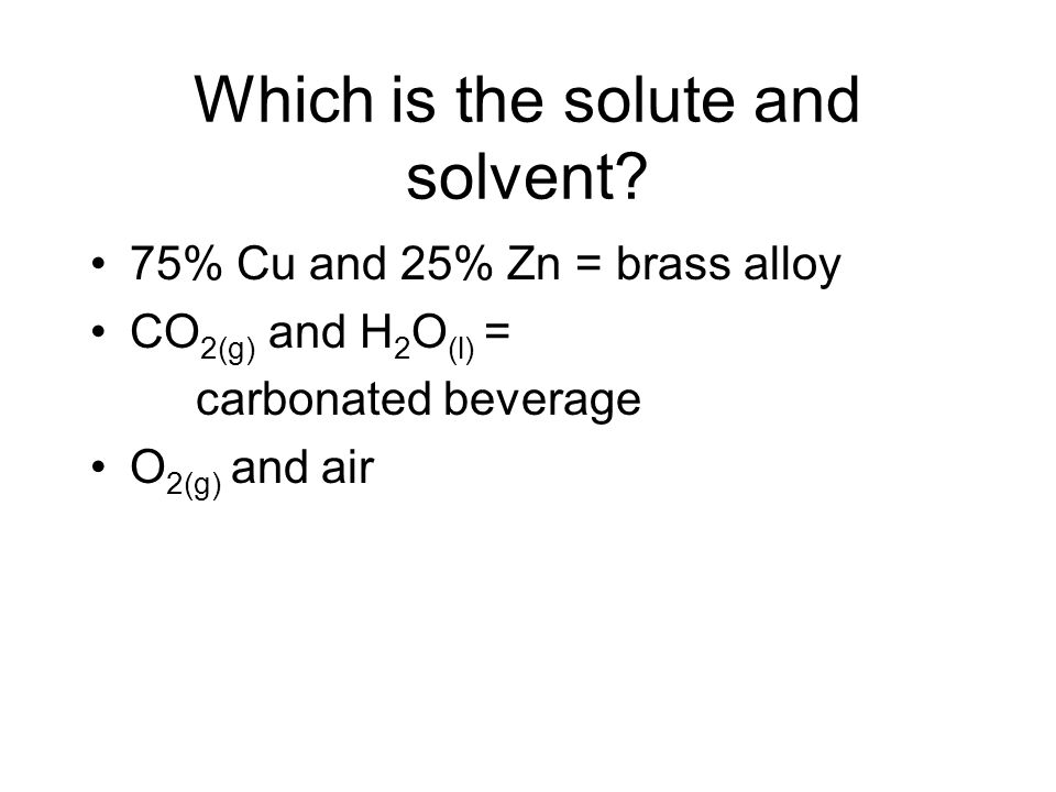 Which is the solute and solvent.