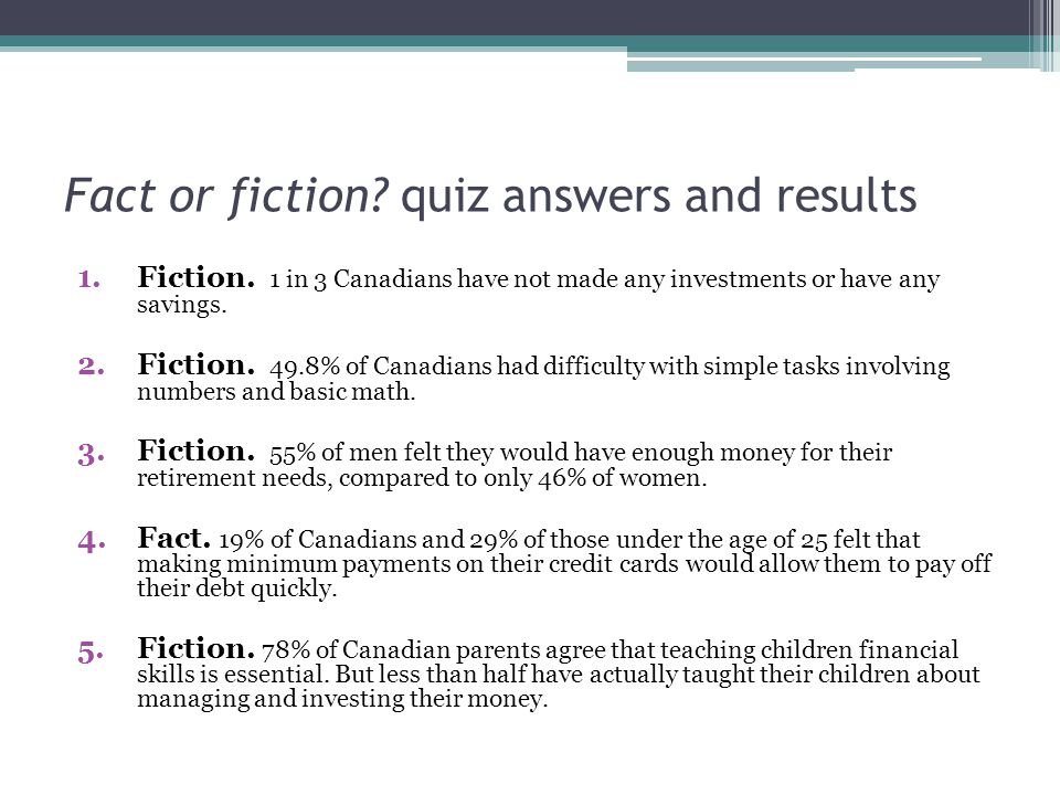 Fact or fiction. quiz answers and results 1.Fiction.