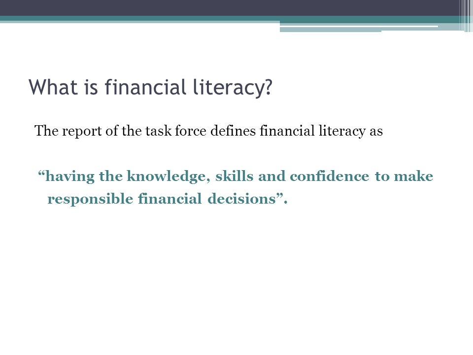 What is financial literacy.