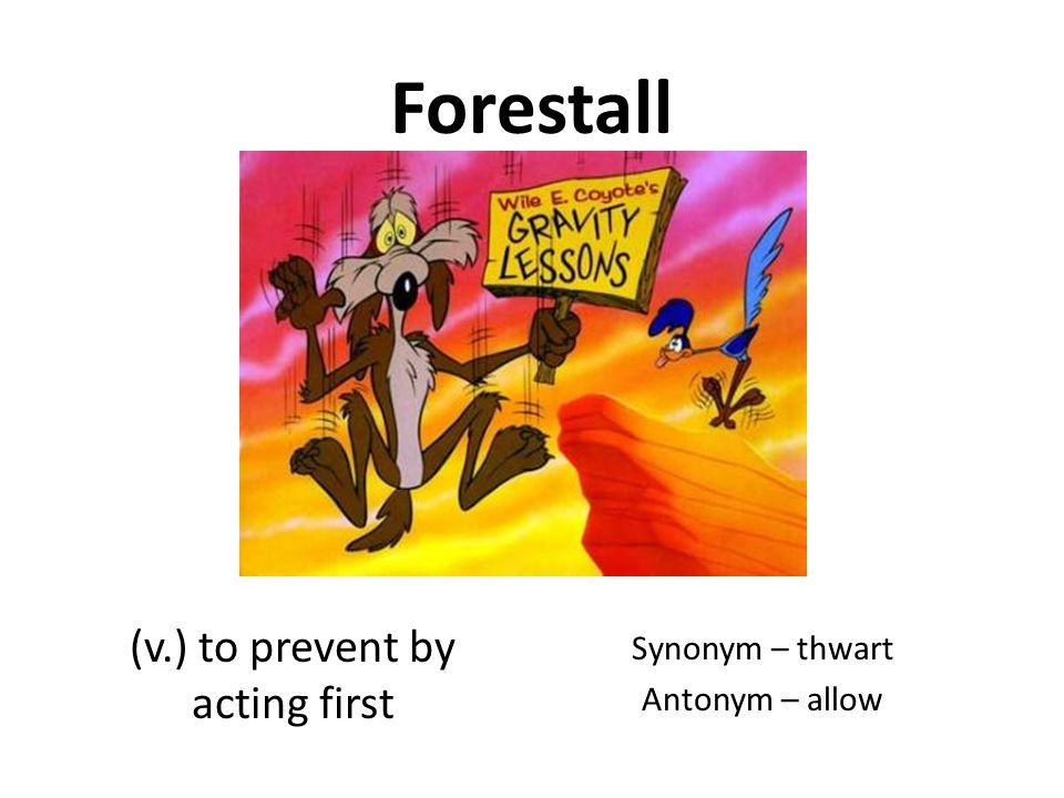 Brevity (n ) shortness Synonym – terseness Antonym