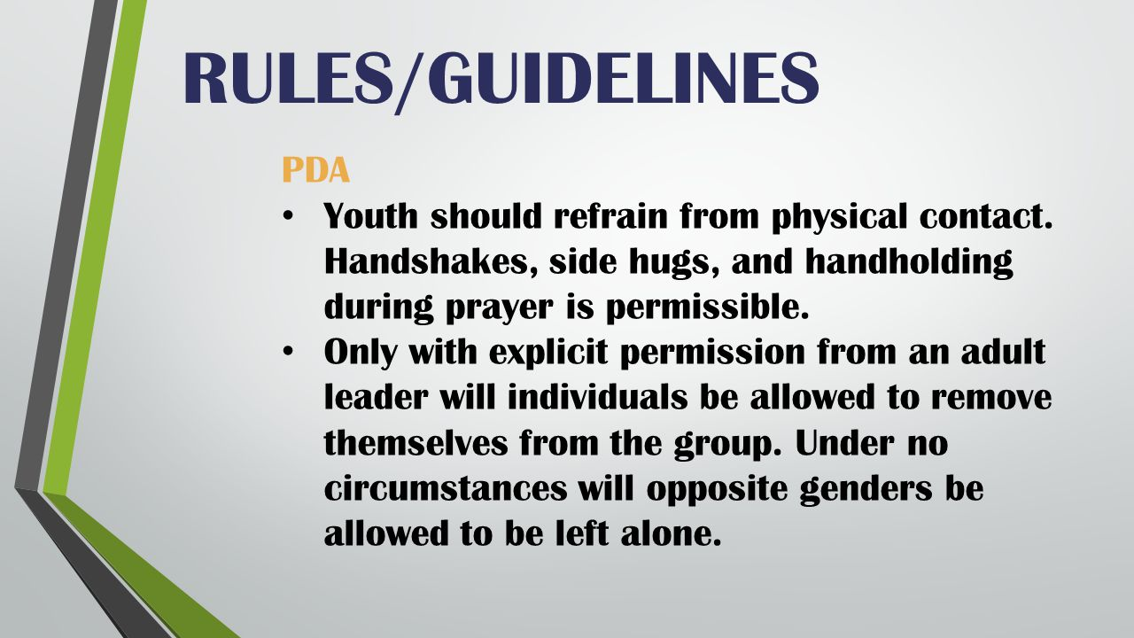 RULES/GUIDELINES PDA Youth should refrain from physical contact.