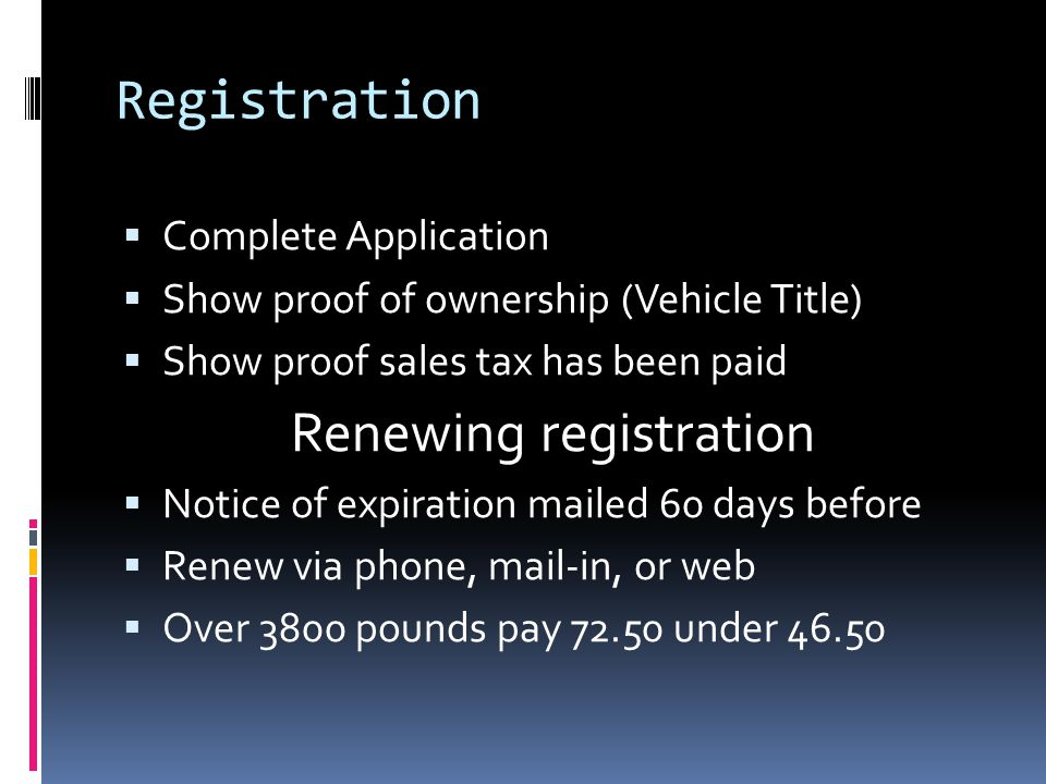 5 Registration Complete Lication Show Proof Of Ownership Vehicle Le S Tax Has Been Paid Renewing Notice