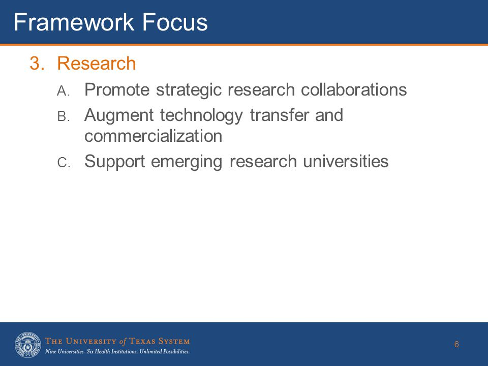 3.Research A. Promote strategic research collaborations B.