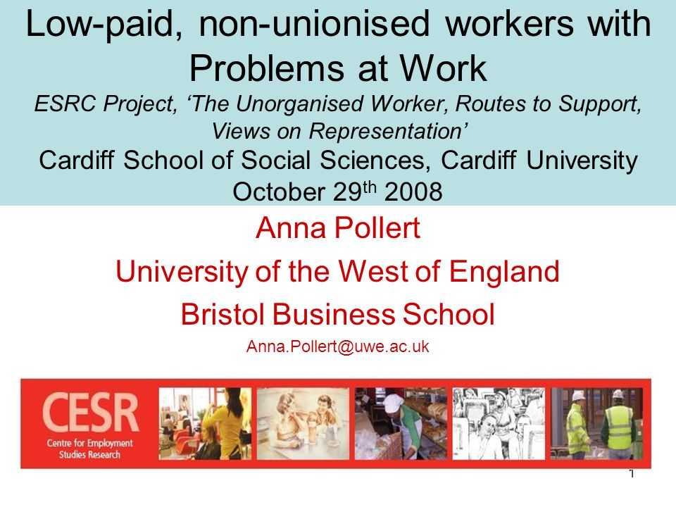 1 Low-paid, non-unionised workers with Problems at Work ESRC Project ...