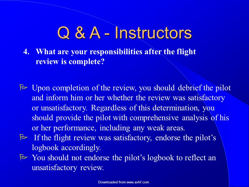 Downloaded from   4. What are your responsibilities after the flight review is complete.