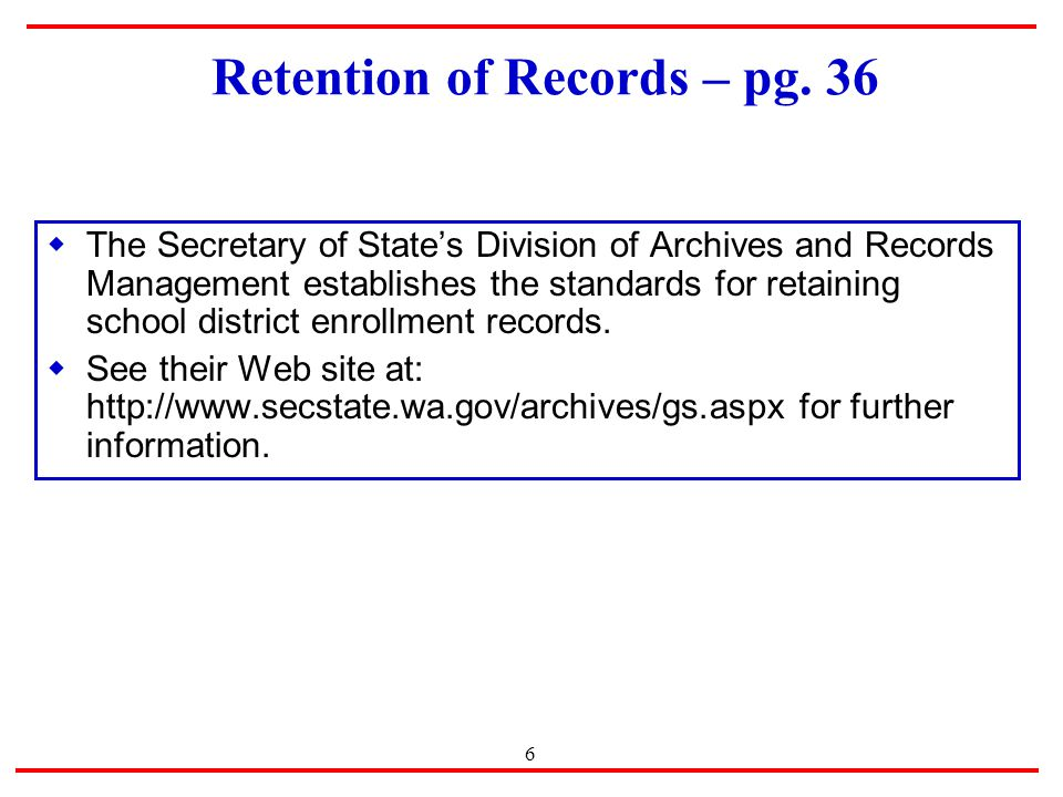 6 Retention of Records – pg.