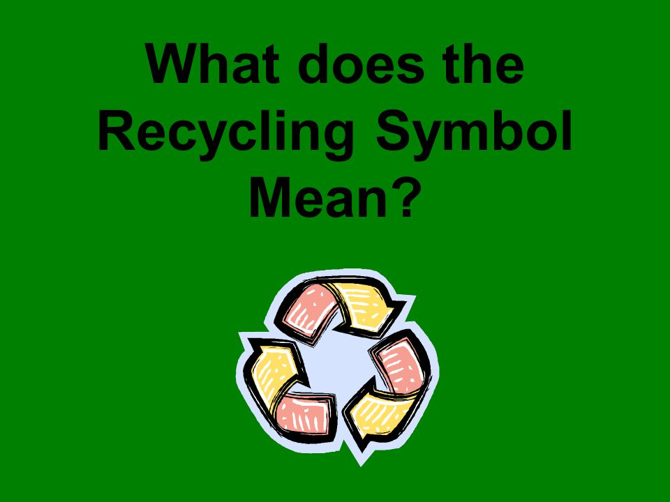 Rachel Hamarman 4 Th Grade What Is Recycling Recycling Is A Term
