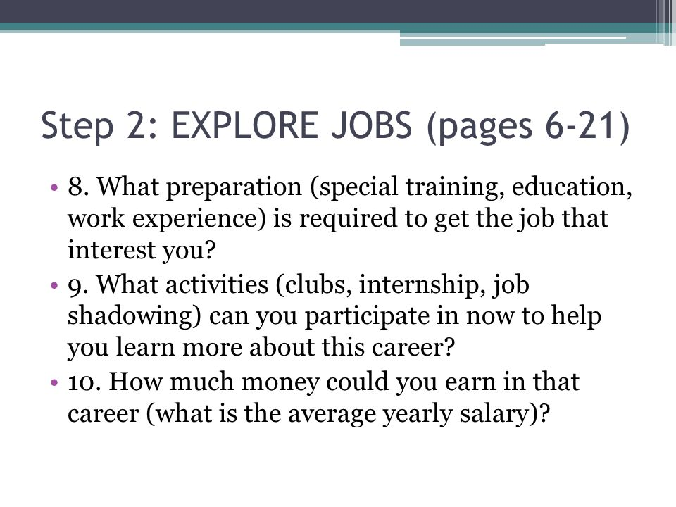 Step 2: EXPLORE JOBS (pages 6-21) 8.