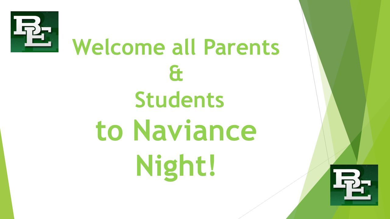 Welcome all Parents & Students to Naviance Night!