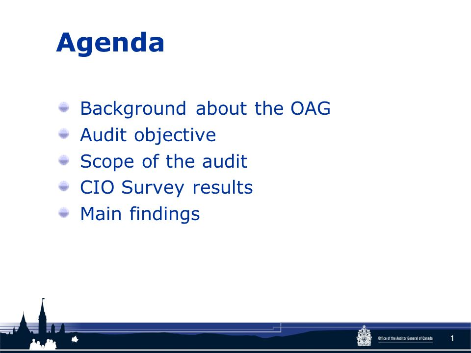 Agenda Background about the OAG Audit objective Scope of the audit CIO Survey results Main findings 1