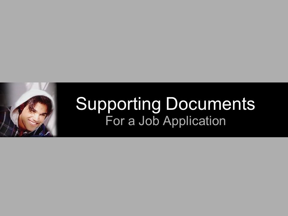 Supporting Documents For A Job Application What Are They Documents