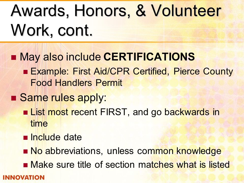 Awards, Honors, & Volunteer Work, cont.