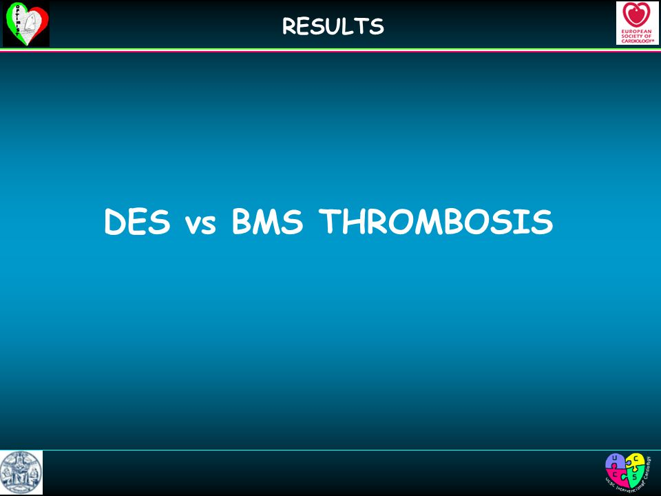DES vs BMS THROMBOSIS RESULTS