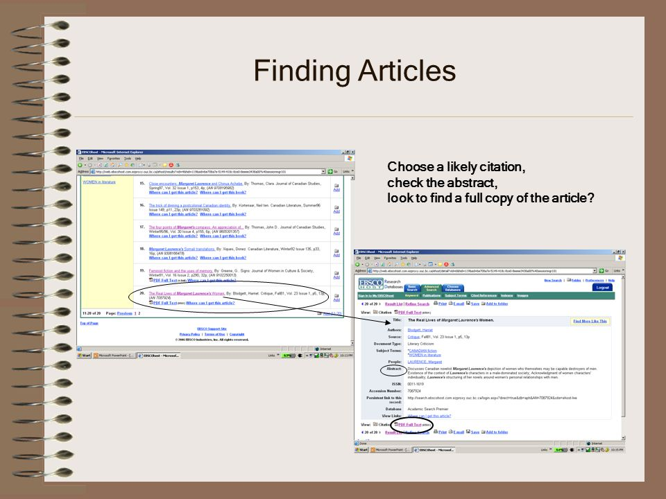 Finding Articles Choose a likely citation, check the abstract, look to find a full copy of the article