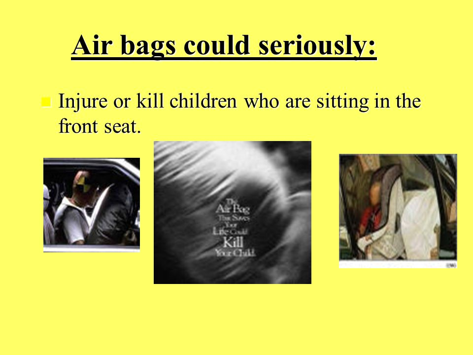 Air bags inflate at speeds of up to: 200 MPH