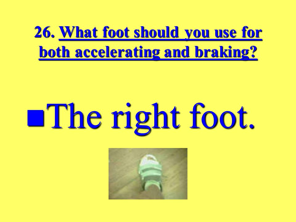 25. What mistake do new drivers make when braking.