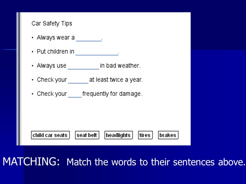 MATCHING: Match the words to their sentences above.
