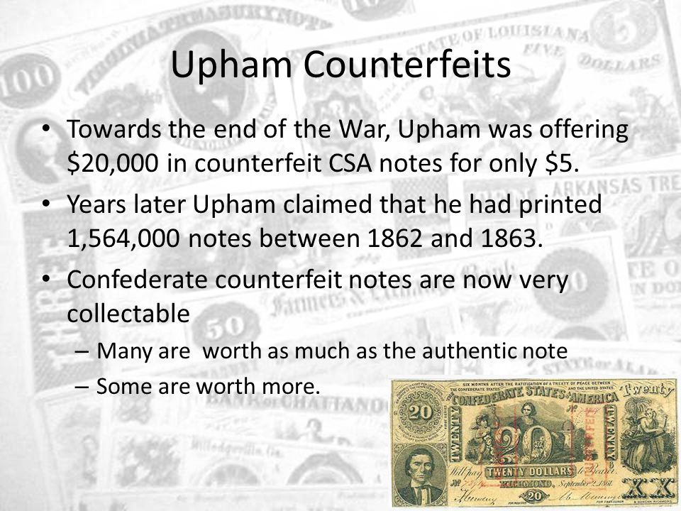 CONFEDERATE MONEY  Background The 1st Confederate note from