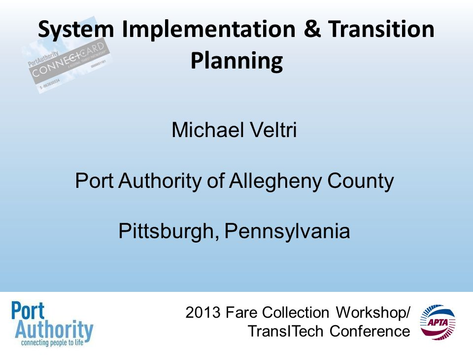 2013 Fare Collection Workshop Transitech Conference System