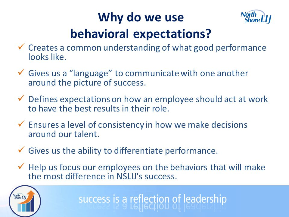 Why do we use behavioral expectations.