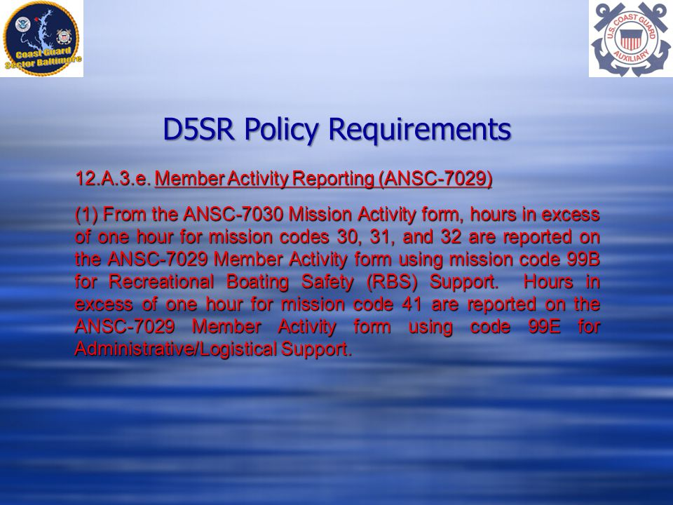 D5SR Policy Requirements 12.A.3.e.