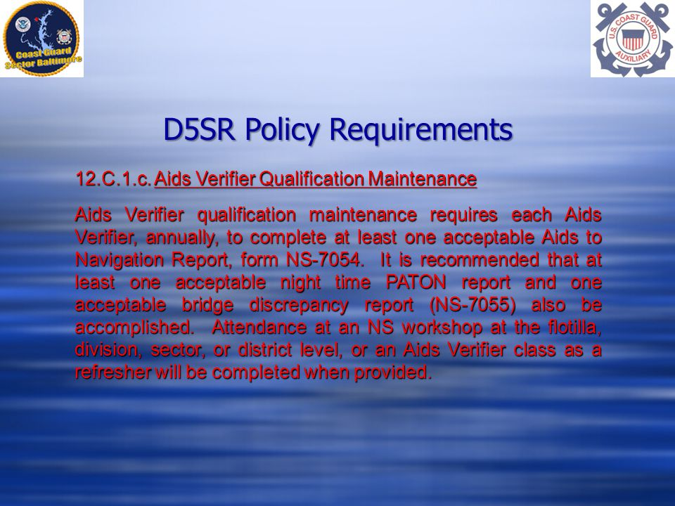 D5SR Policy Requirements 12.C.1.c.