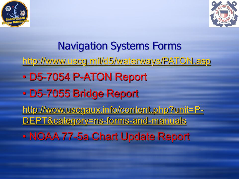 Navigation Systems Forms   D P-ATON Report D P-ATON Report D Bridge Report D Bridge Report   unit=P- DEPT&category=ns-forms-and-manuals   unit=P- DEPT&category=ns-forms-and-manuals NOAA 77-5a Chart Update Report NOAA 77-5a Chart Update Report