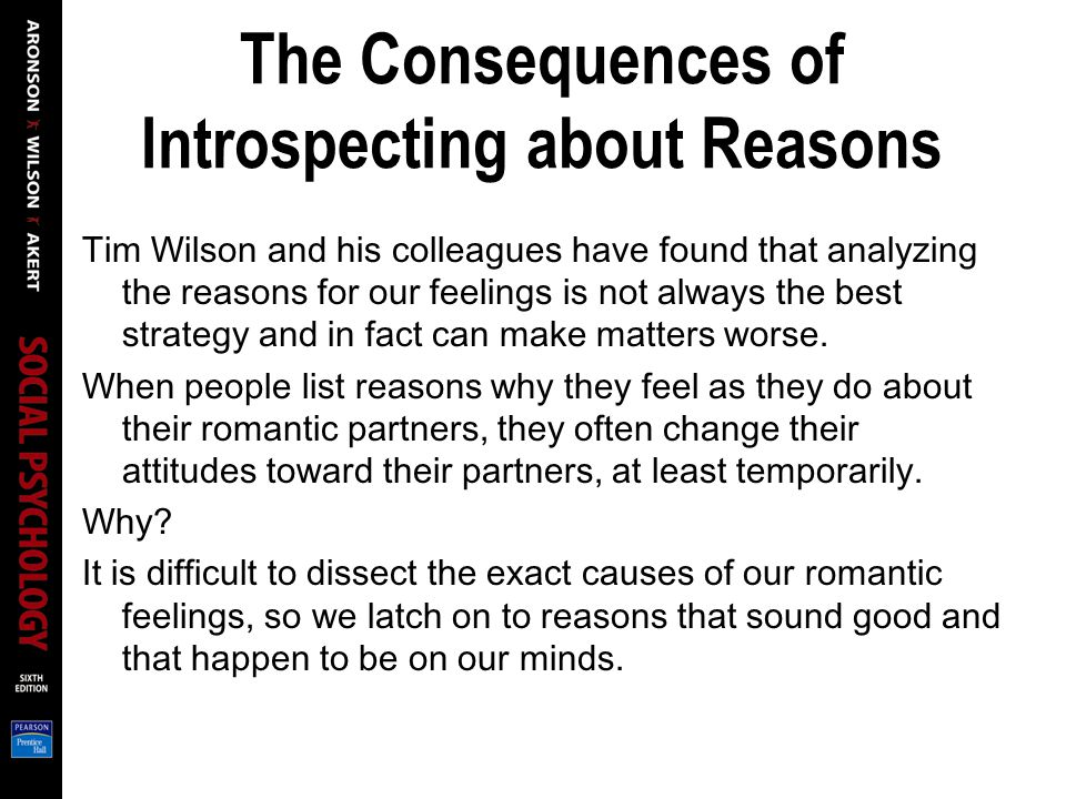 Social psychology elliot aronson university of california santa the consequences of introspecting about reasons tim wilson and his colleagues have found that analyzing the fandeluxe Gallery