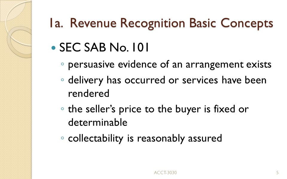 1a. Revenue Recognition Basic Concepts SEC SAB No.