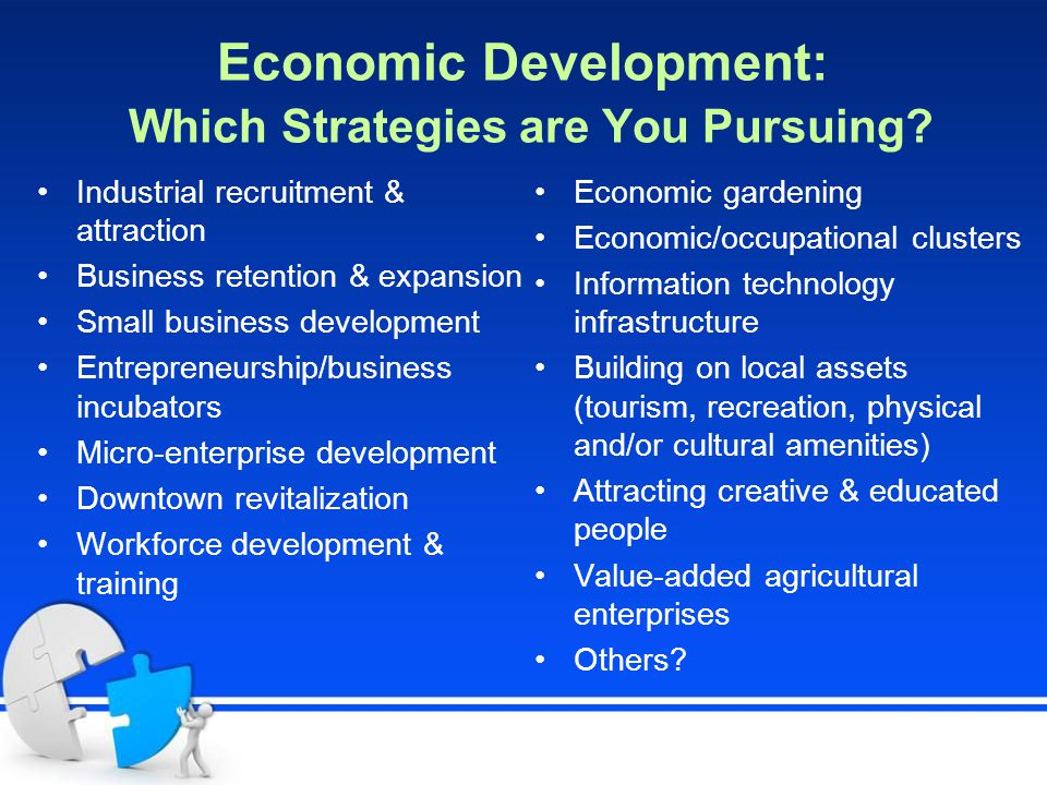 Economic Development: Which Strategies are You Pursuing.
