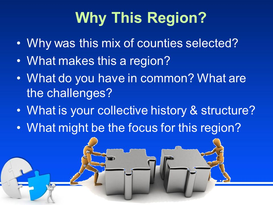 Why This Region. Why was this mix of counties selected.