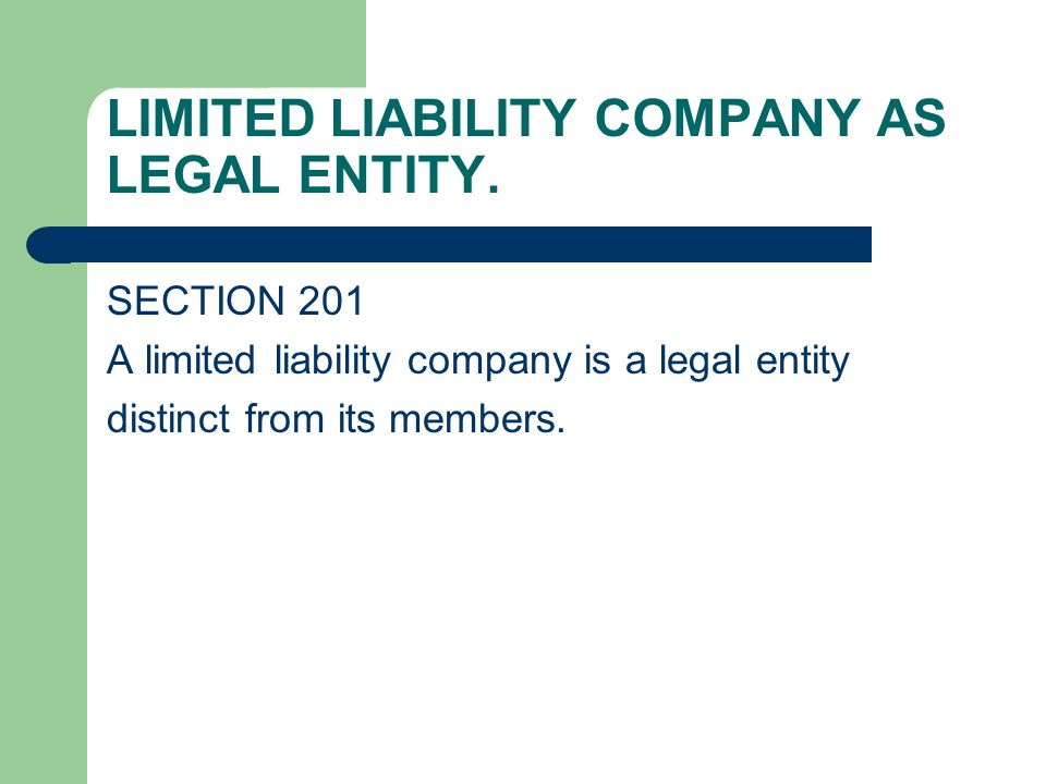LIMITED LIABILITY COMPANY AS LEGAL ENTITY.