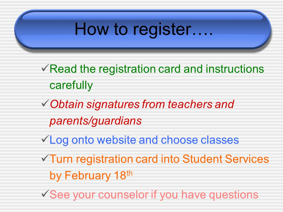 How to register….