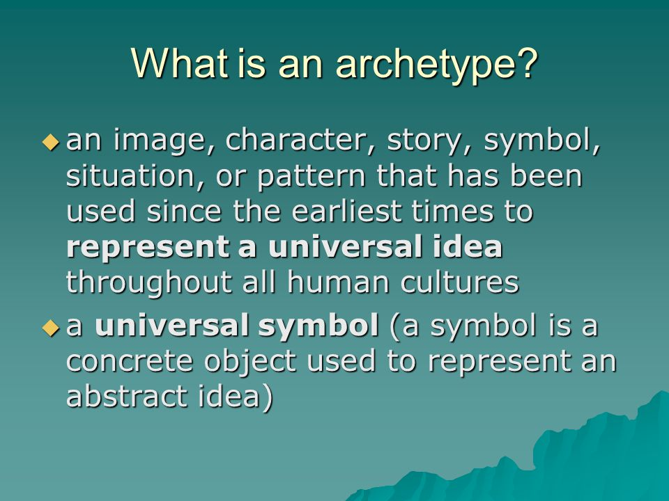 The Study Of Archetypes English Ii Mr Sands What Is An Archetype