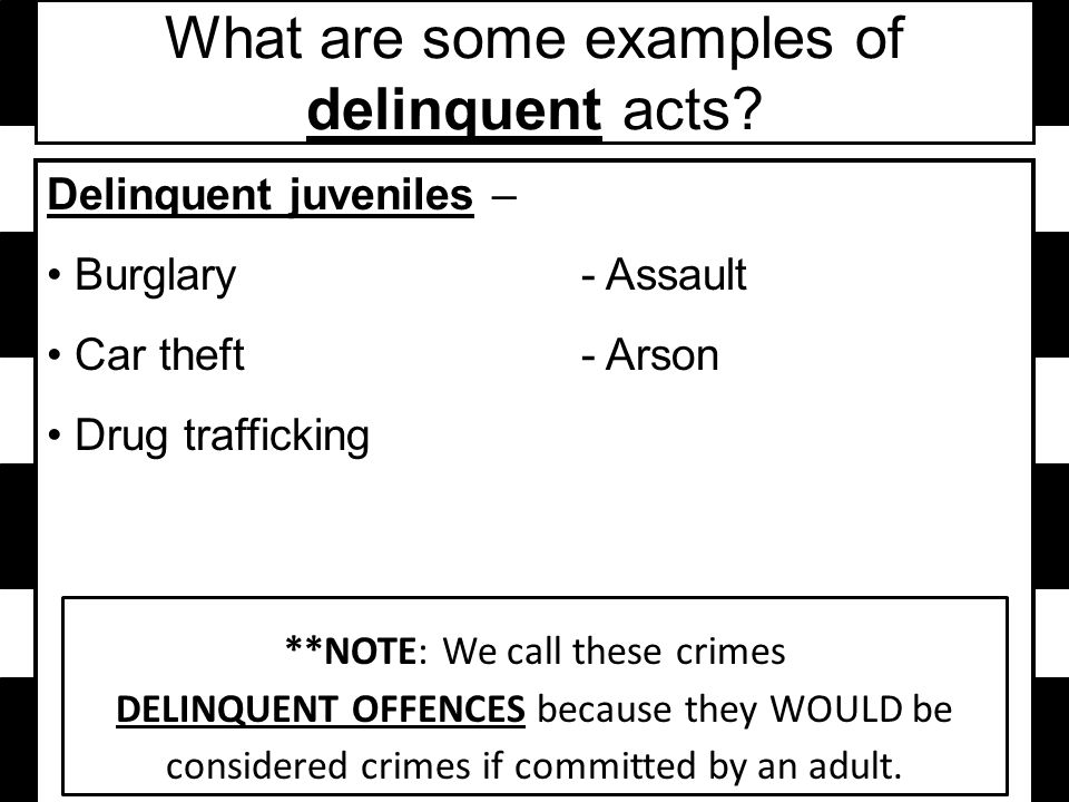 What are some examples of delinquent acts.