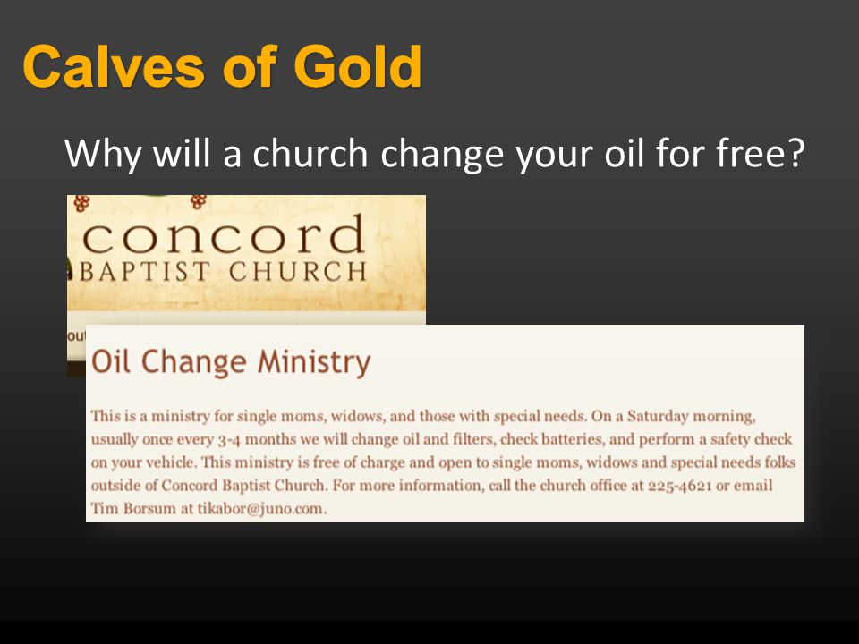 Why will a church change your oil for free