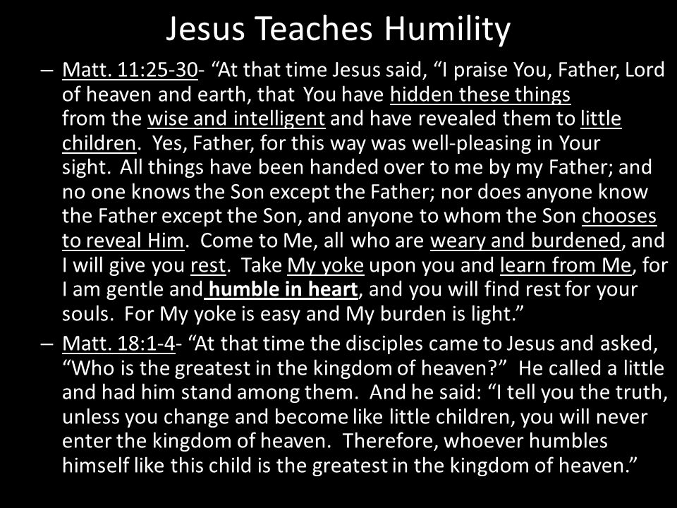 Jesus Teaches Humility – Matt.