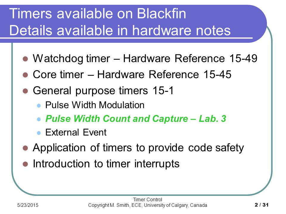 Embedded System Timers Details of independent timers build into the