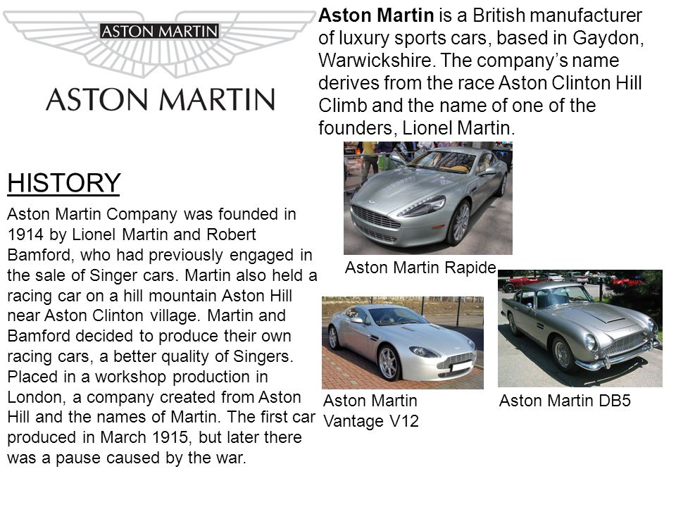 Aston Martin Is A British Manufacturer Of Luxury Sports Cars Based