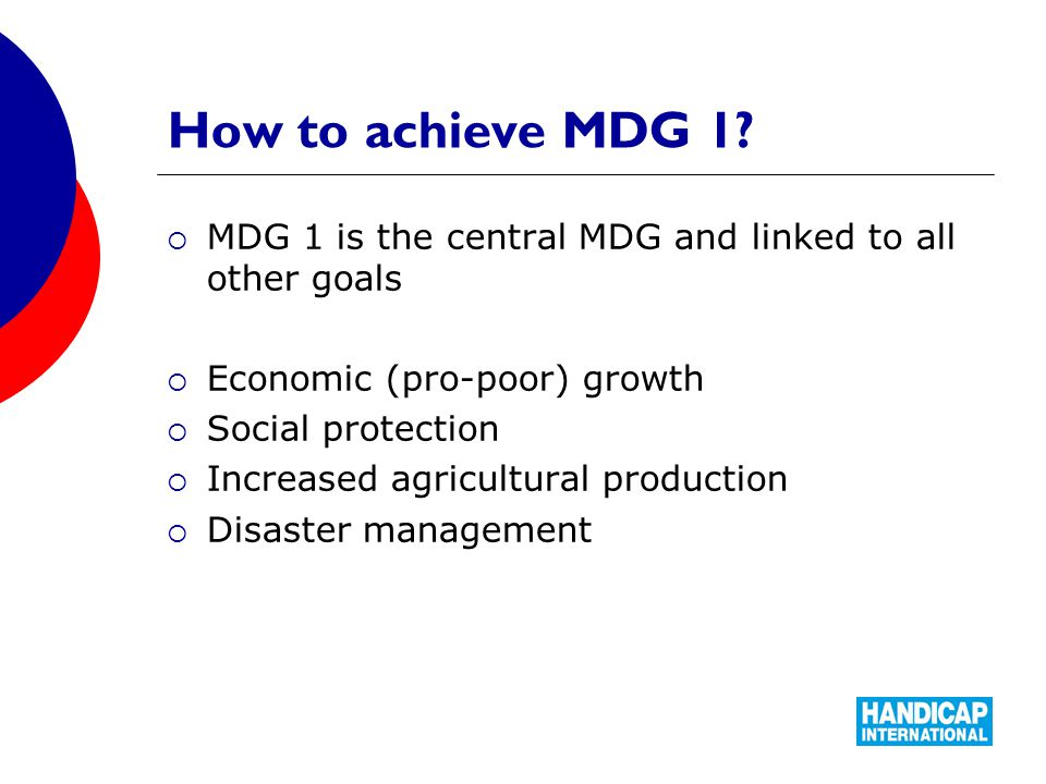 How to achieve MDG 1.