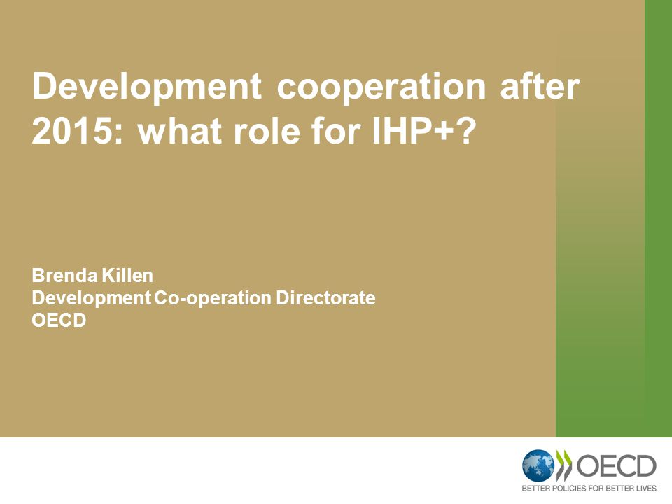 Development cooperation after 2015: what role for IHP+.