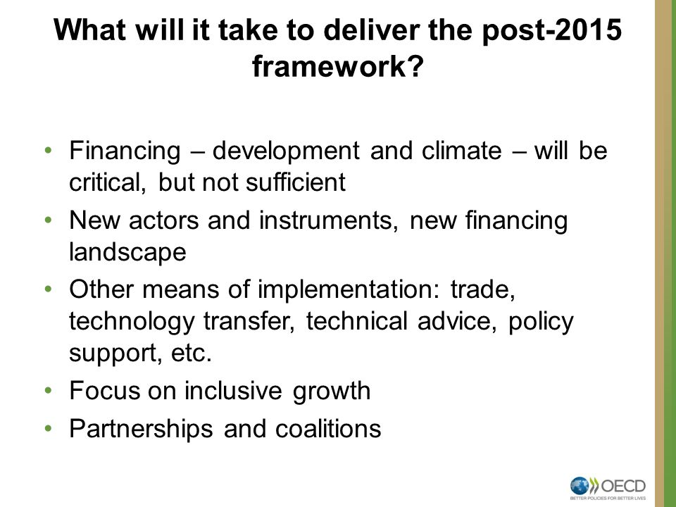 What will it take to deliver the post-2015 framework.
