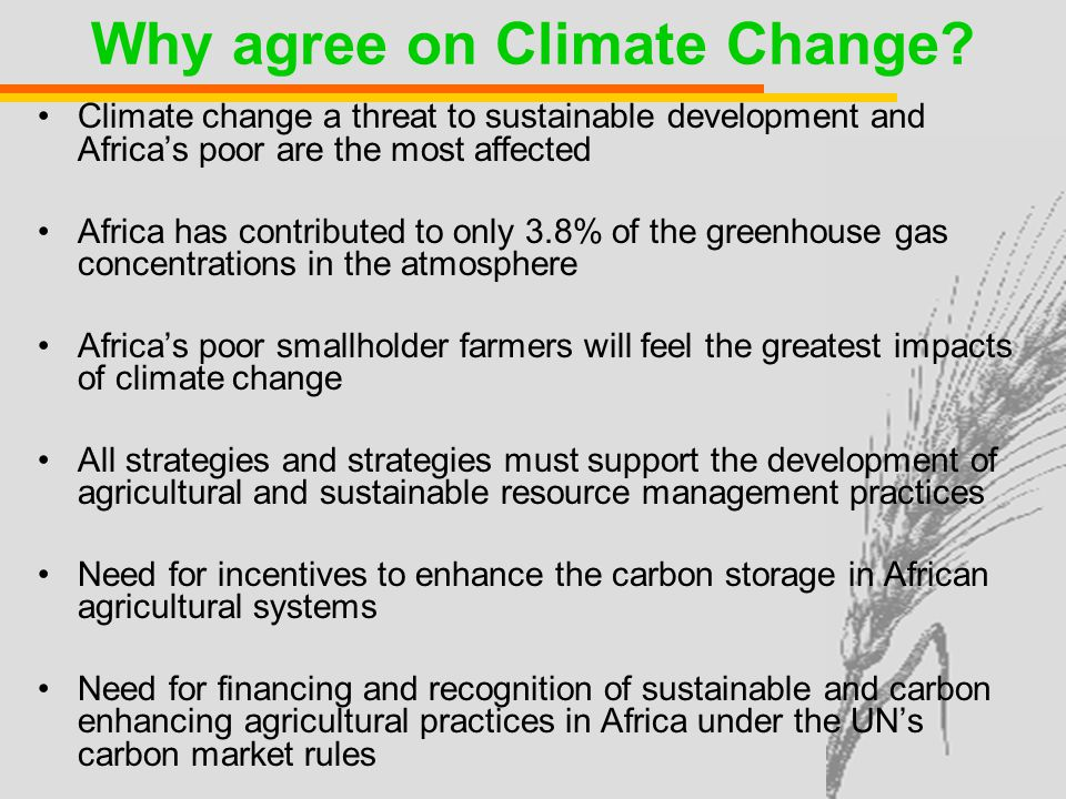 Why agree on Climate Change.